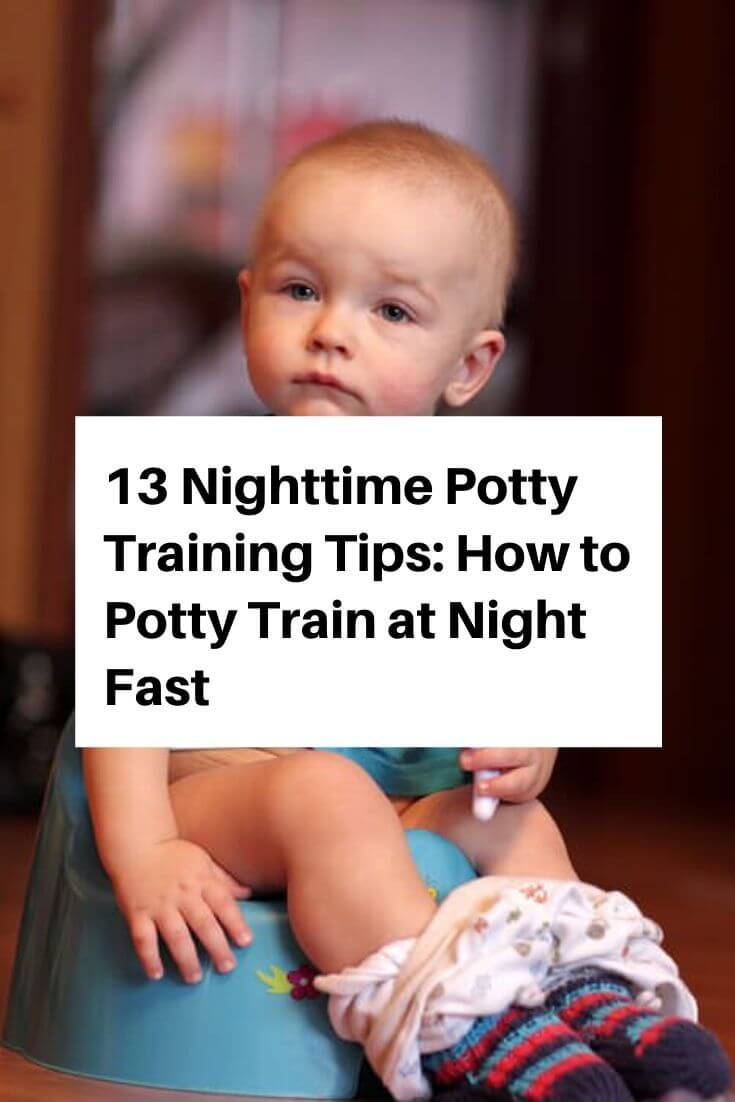 13 Nighttime Potty Training Tips: How to Potty Train at Night Fast