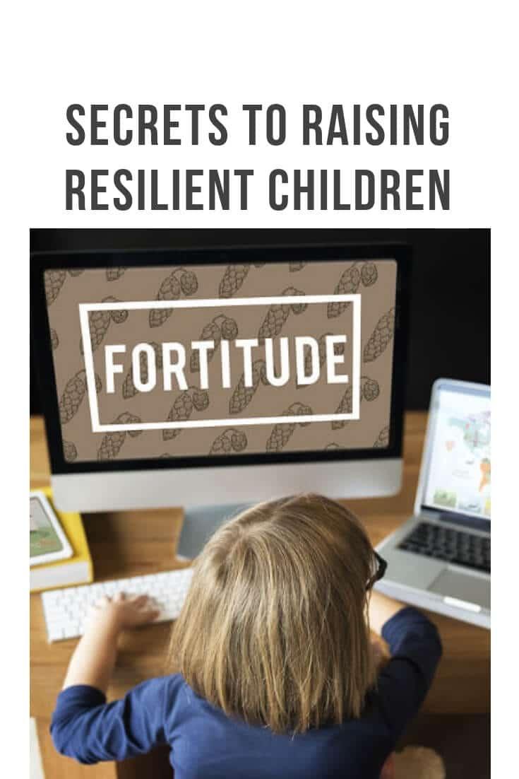 Secrets to Raising Resilient Children