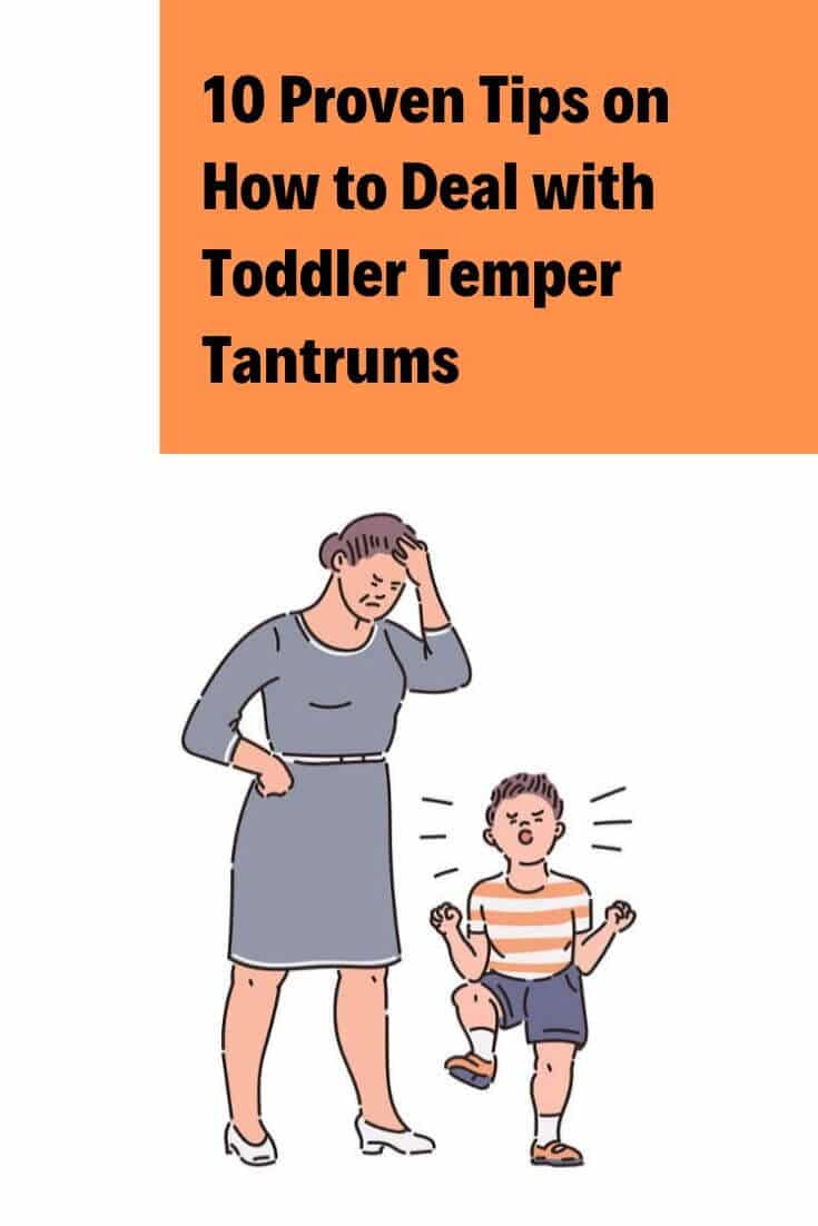 10 Proven Tips on How to Deal with Toddler Temper Tantrums