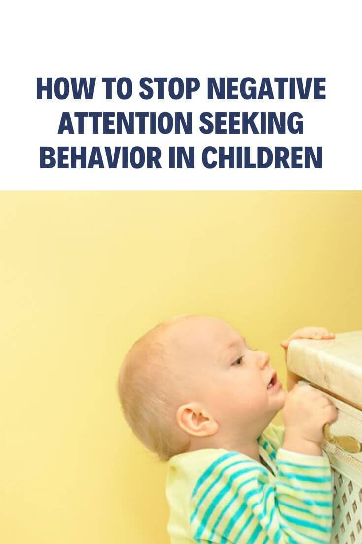 How to Stop Negative Attention Seeking Behavior in Children
