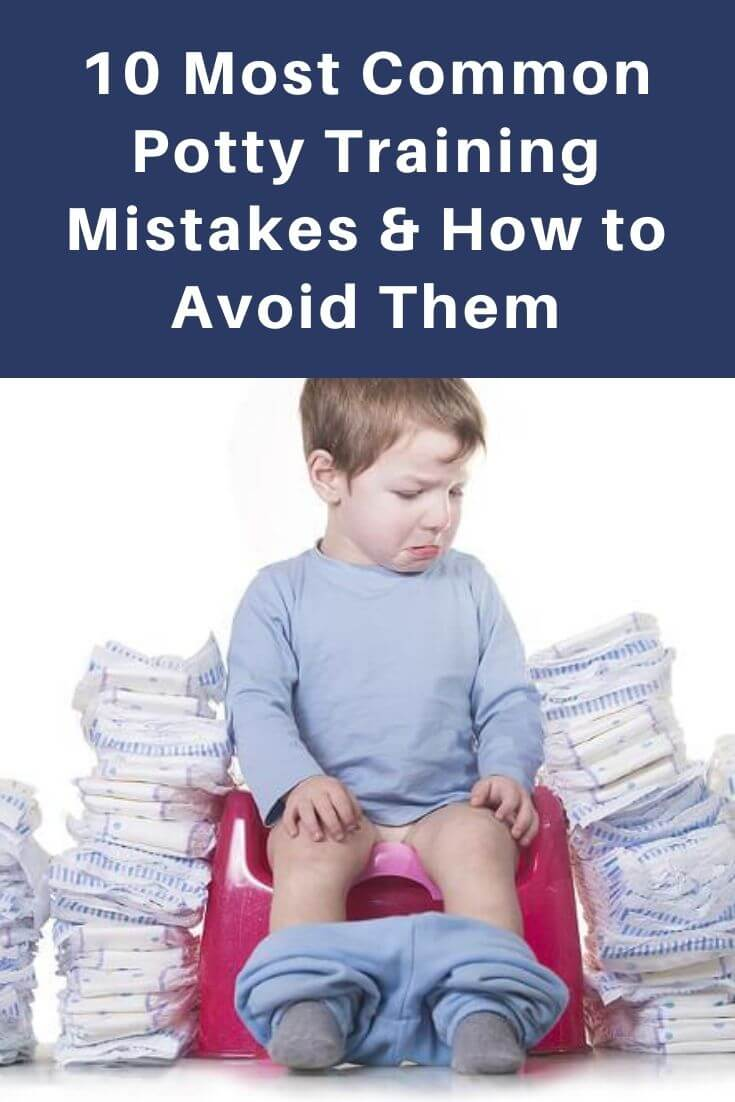 10 Most Common Potty Training Mistakes & How to Avoid Them