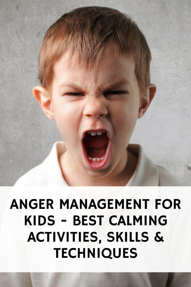 Anger Management for Kids - Best Calming Activities, Skills & Techniques